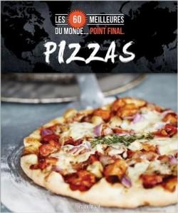 Les 60 meilleures pizzas du monde